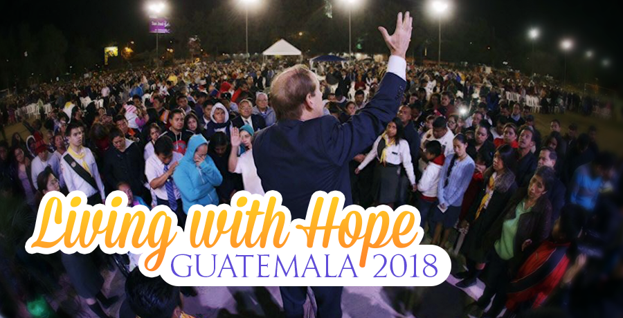 Living with Hope - Guatemala 2018