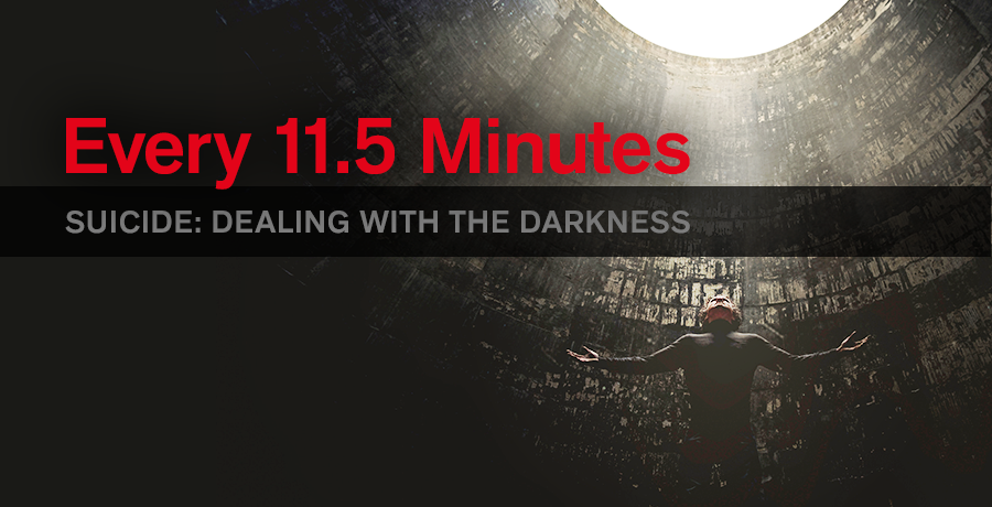 Every 11.5 Minutes Suicide: Dealing with the Darkness